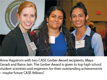 Anna Hagstrom with two CASE Gerber Award recipients, Maya Geradi and Raina Jain. The Gerber Award is given to top high school student scientists and engineers for their outstanding achievements – maybe future CASE fellows?